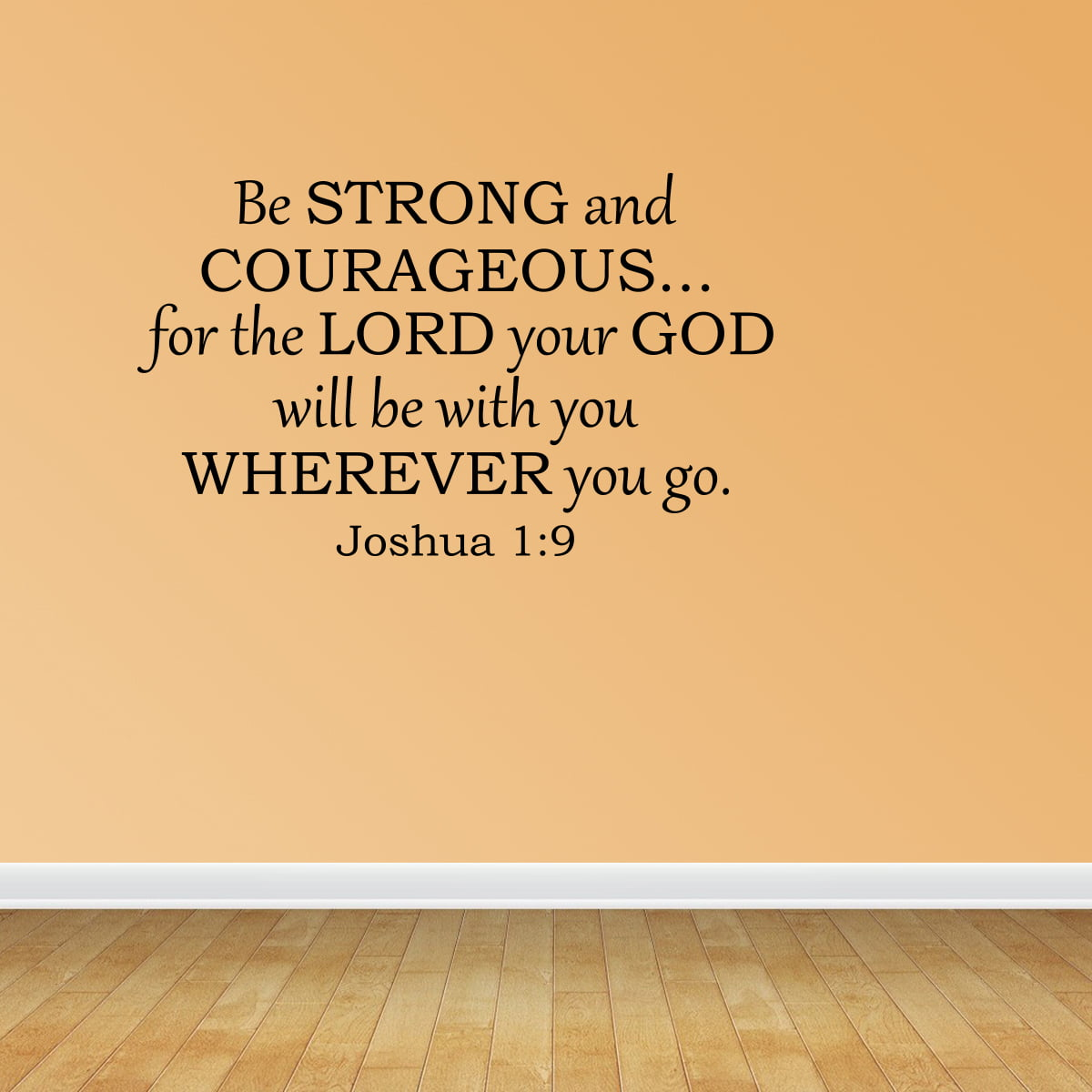 Wall Decal Quote Be Strong And Courageous Bible Verse Scripture ...
