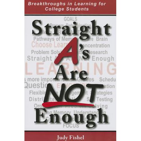 Straight A's Are Not Enough : Breakthroughs in Learning for College - Halloween Gifts For College Students