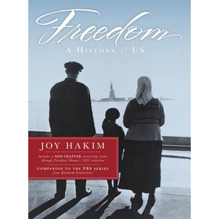 Freedom : A History of Us (History Of Us)