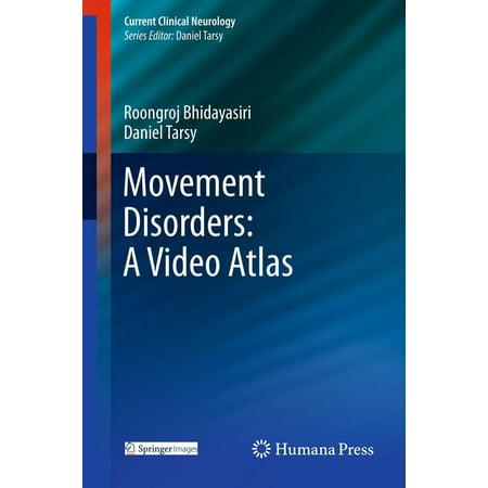 Movement Disorders: A Video Atlas - eBook ()
