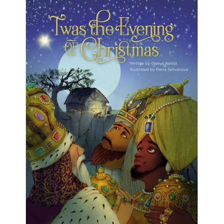 'twas the Evening of Christmas (Hardcover) (On The Evening Or In The Evening)