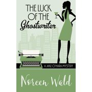 The Luck of the Ghostwriter