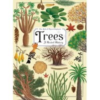 Trees : A Rooted History