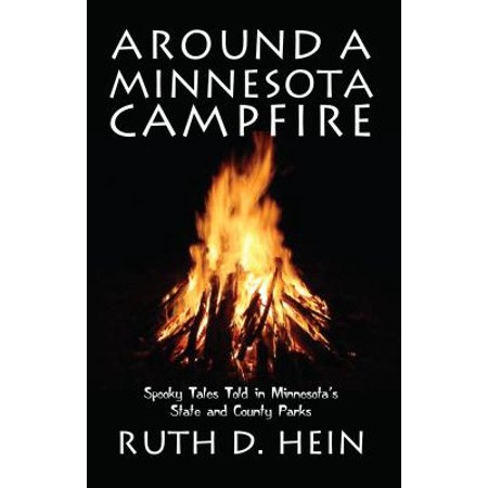 Around a Minnesota Campfire : Spooky Tales Told in Minnesota's State and County