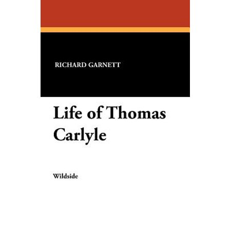 Life Of Thomas Carlyle