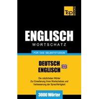 Englischer Wortschatz (Br) Fur Das Selbststudium - 3000 Worter