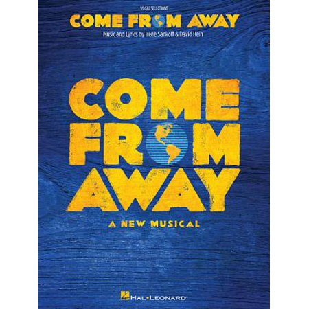 Come from Away (Here Comes Goodbye Rascal Flatts Piano Sheet Music)