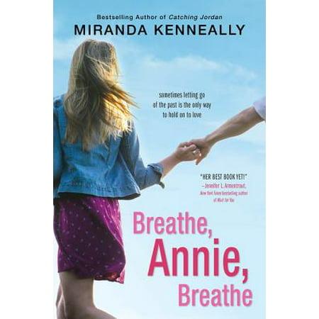 Breathe, Annie, Breathe](Annie Loomis Halloween)