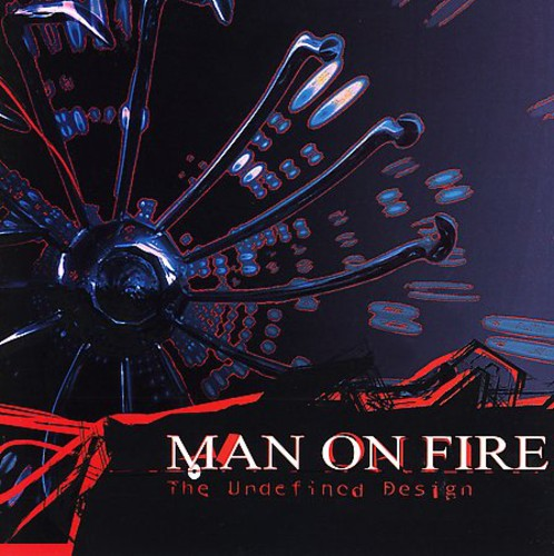 Man on Fire - Undevined Design [CD]