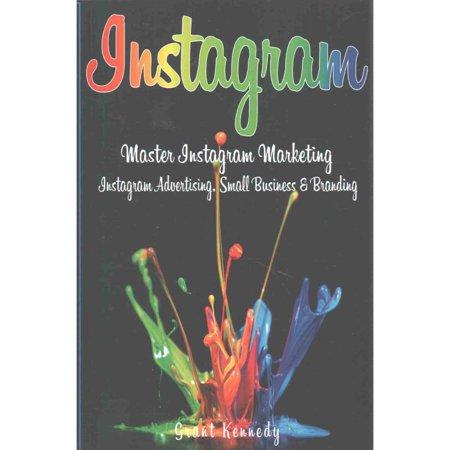 Instagram  Master Instagram Marketing   Instagram Advertising  Small Business And Branding