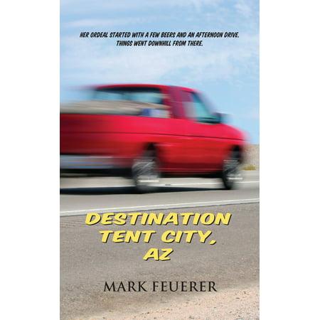 Destination Tent City, AZ - eBook](Party City Gilbert Az)