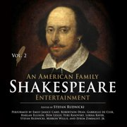 An American Family Shakespeare Entertainment, Vol. 2 - Audiobook