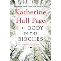 Faith Fairchild Mysteries: The Body in the Birches (Hardcover)
