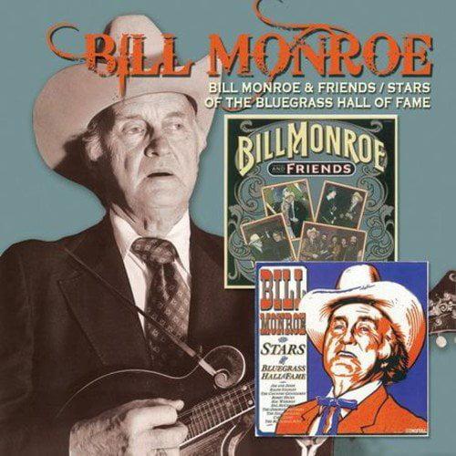 Bill Monroe & Friends / Stars Of Bluegrass Hall Of