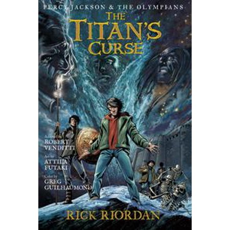 Percy Jackson and the Olympians: The Titan's Curse: The Graphic Novel - (Read Percy Jackson And The Titans Curse)