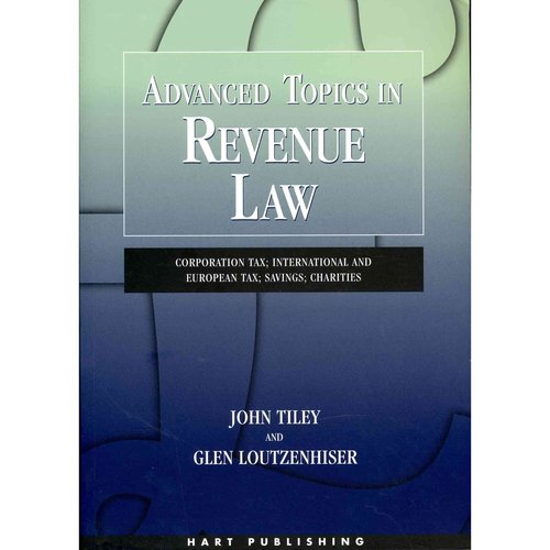 Advanced Topics in Revenue Law: Corporation Tax; International and European Tax; Savings; Charities