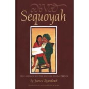 Sequoyah: The Cherokee Man Who Gave His People Writing (Hardcover)