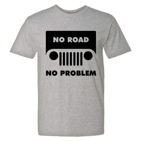 PleaseMeTees™ Mens Jeep No Road No Problem Off Road 4 Wheel HQ - Wheel Shift
