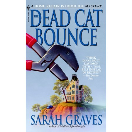 The Dead Cat Bounce : A Home Repair is Homicide Mystery