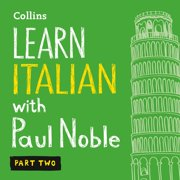 Learn Italian with Paul Noble – Part 2 - Audiobook