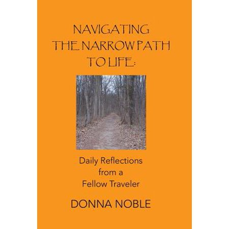 Navigating the Narrow Path to Life : Daily Reflections from a Fellow (Analysis Of A Narrow Fellow In The Grass)