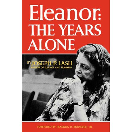 Eleanor: The Years Alone by