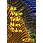 An Aspie Tells More Tales - eBook