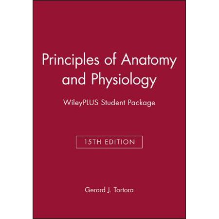 Principles of Anatomy and Physiology, 15e Wileyplus Student