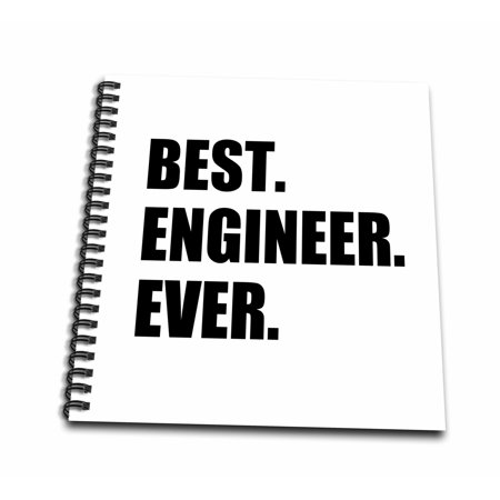 3dRose Best Engineer Ever - fun gift for engineering job - black text - Drawing Book, 8 by (Best Skull Drawing Ever)