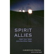 Spirit Allies: Meet Your Team from the Other Side (Paperback)