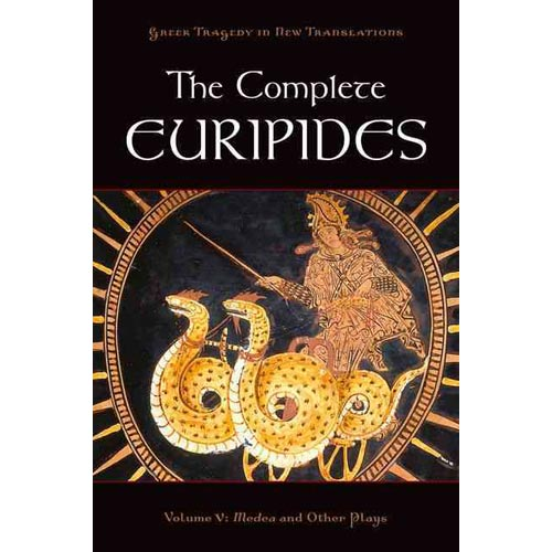 The Complete Euripides: Medea and Other Plays