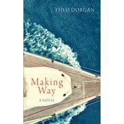 Making Way - eBook