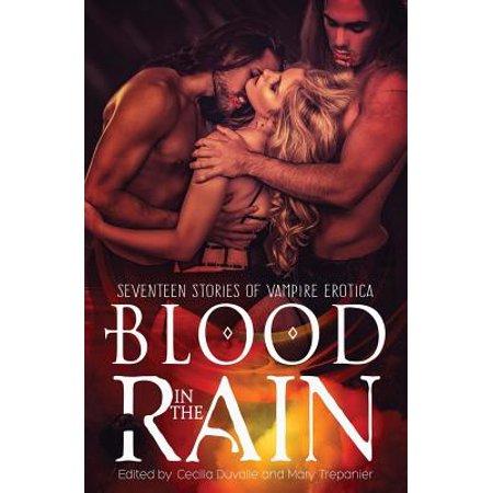Blood in the Rain : Seventeen Stories of Vampire - Vampire Stories