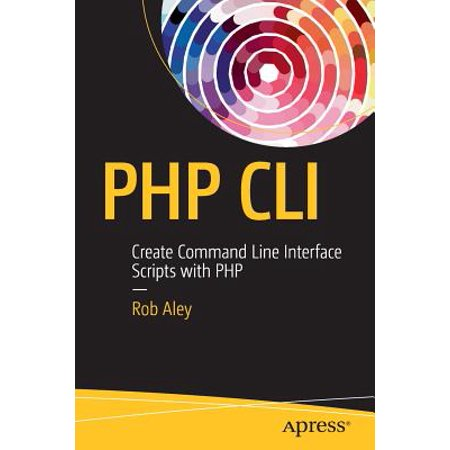 PHP CLI : Create Command Line Interface Scripts with