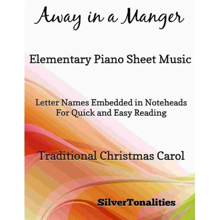 Away in a Manger Elementary Piano Sheet Music - (Away In A Manger Piano Sheet Music)