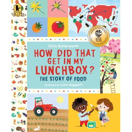 Exploring the Everyday: How Did That Get in My Lunchbox?: The Story of Food (Paperback)