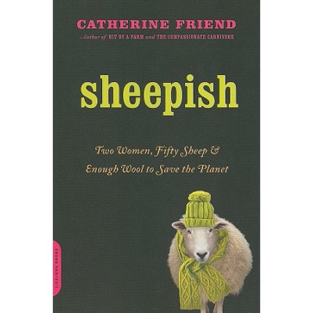 Sheepish : Two Women, Fifty Sheep, and Enough Wool to Save the