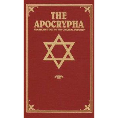 The Apocrypha : Translated Out of the Original