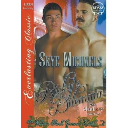 Rickys Dilemma  The Wilton Park Grand Hotel 2   Siren Publishing Everlasting Classic Manlove