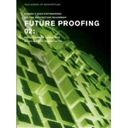Future Proofing 02 : Stuart Lipton, Richard Rogers, Chris Wise and Malcolm Smith