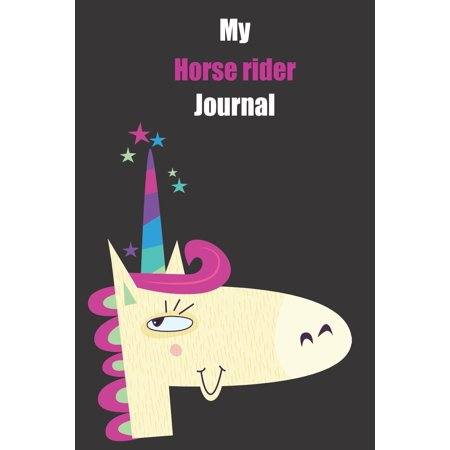 Horse And Rider Halloween Ideas (My Horse rider Journal : With A Cute Unicorn, Blank Lined Notebook Journal Gift Idea With Black Background)
