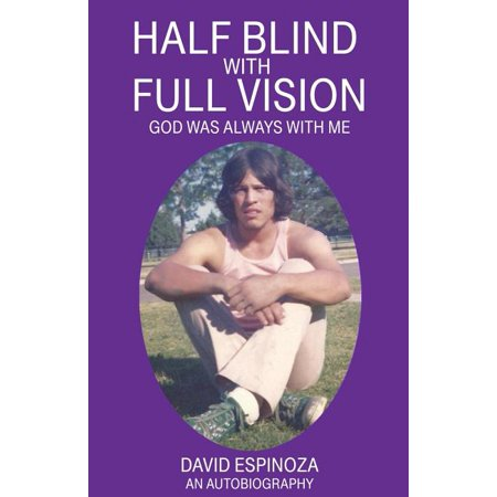 Half Blind with Full Vision