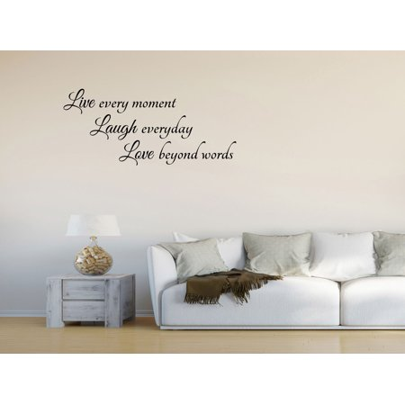 Wall Decal Quote Live Every Moment Laugh Everyday Love Beyond Words Sticker GD66 (Live Laugh Love Wall Decals)