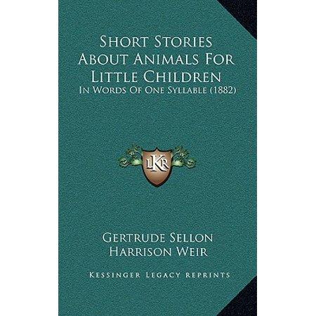Words About Animals - Short Stories about Animals for Little Children : In Words of One Syllable (1882)