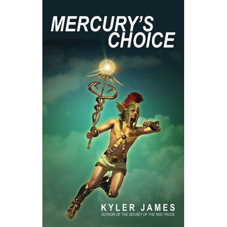 Mercury's Choice: A Fable of New York City - eBook
