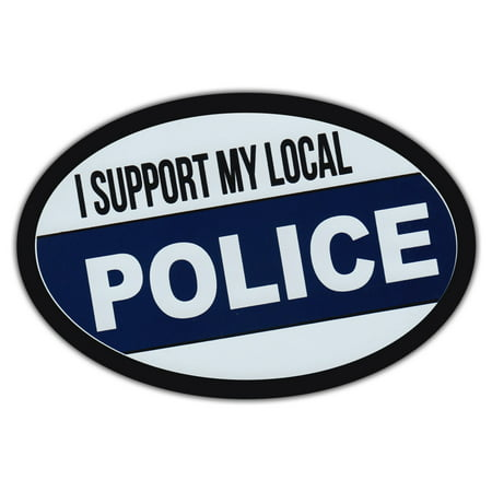 Oval Car Magnet - I Support Local Police - Support Law Enforcement - Magnetic Bumper Sticker](Police Badge Stickers)