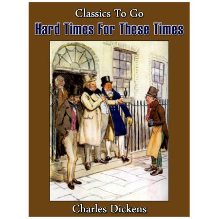 Hard Times For These Times - eBook