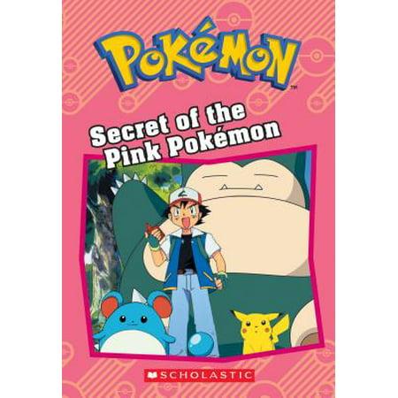 Secret of the Pink Pokémon (Pokémon Classic Chapter Book