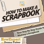 How to Make a Scrapbook - Audiobook