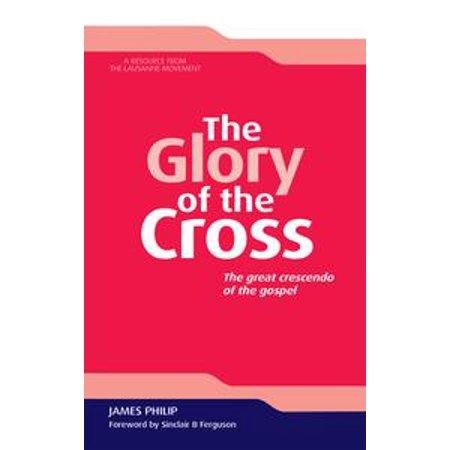 The Glory of the Cross - eBook